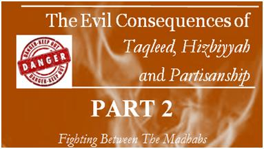 the-evil-consequencestaqleed-hizbiyyah-partisanship-part-2-featured