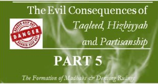 the-evil-consequencestaqleed-hizbiyyah-partisanship-part-5-cov
