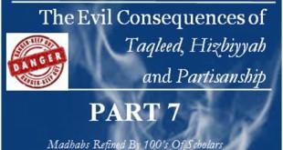 the-evil-consequencestaqleed-hizbiyyah-partisanship-part-7-cov