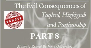 the-evil-consequencestaqleed-hizbiyyah-partisanship-part-8-feat