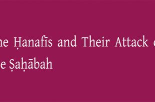 hanafis-and-sahabah-part-2